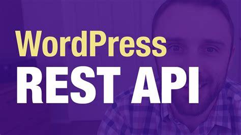 Tutorial Wordpress Rest Api | wordpress rest api tutorial real exles