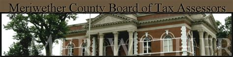 Meriwether County Property Records Meriwether County Tax Assessor S Office