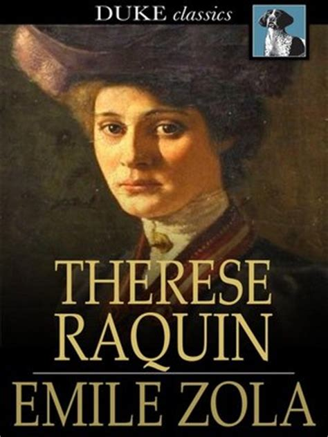 Therese Raquin 201 mile zola 183 overdrive ebooks audiobooks and for libraries