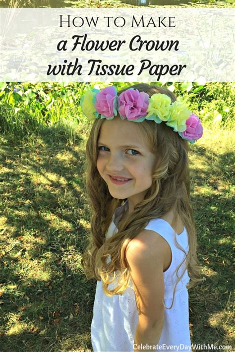 How To Make A Flower Crown With Paper - how to make a flower crown with tissue paper celebrate