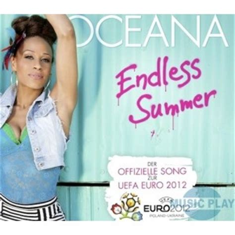testo endless endless summer traduzione testo oceana nuove canzoni