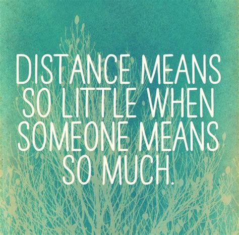 Distance Relationship Quotes 17 Best Images About Quotes On Health Tips So