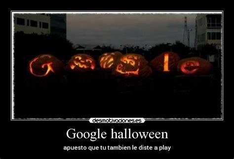 imagenes google halloween google halloween desmotivaciones