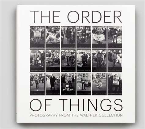 the order of things brian wallis the order of things photography from the walther collection photoq bookshop