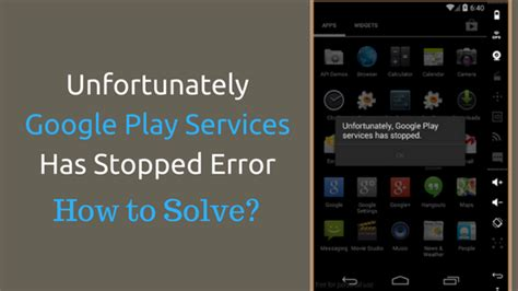 unfortunately play services has stopped error 6