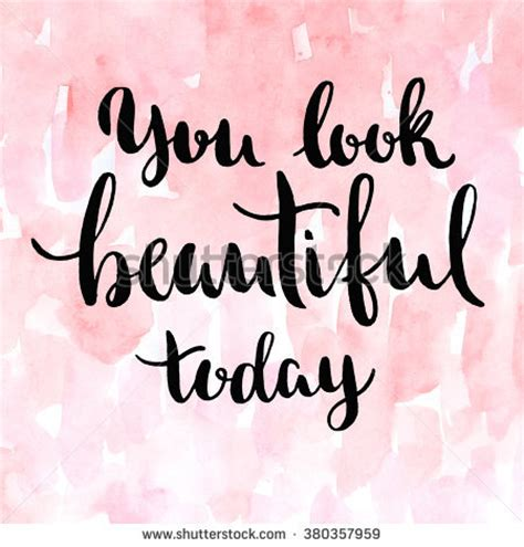 download mp3 you look so beautiful in white you look beautiful today inspirational quote stock