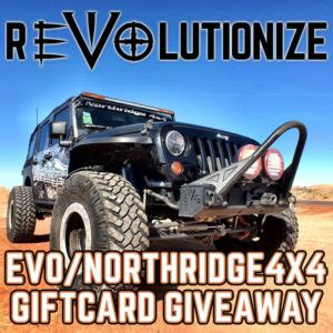 Evo Gift Card - northridge nation news page 2 of 18 jeep jk jl parts and accessories