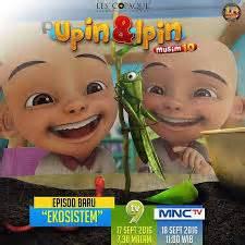 film kartun upin dan ipin terbaru 2016 upin ipin 2016 musim 10 ekosistem film dan animasi