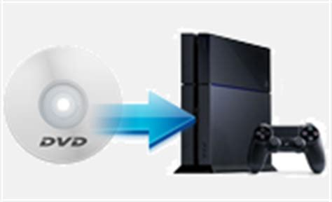 what dvd format does ps4 play four clicks to rip dvd to ps4 format with lossless quality