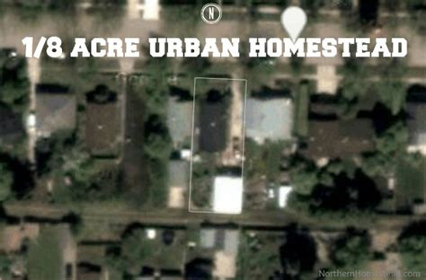 one acre homestead here s what to plant raise and build 1 8 acre northern homestead site survey northern homestead