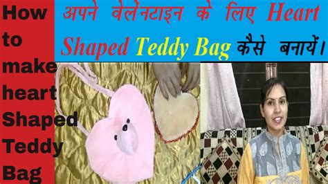 how to make teddy bag valentine heart shape easy diy soft