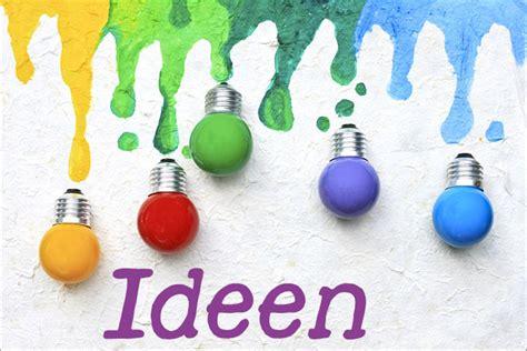 Bilder Ideen by Kreativit 228 T So Kommt Auf Richtig Gute Ideen