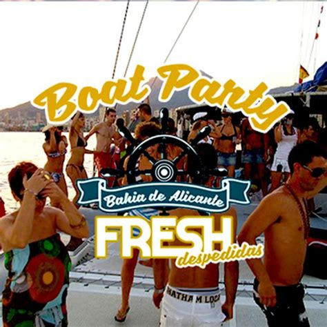 party boat alicante despedida de soltera y soltero en alicante con fresh