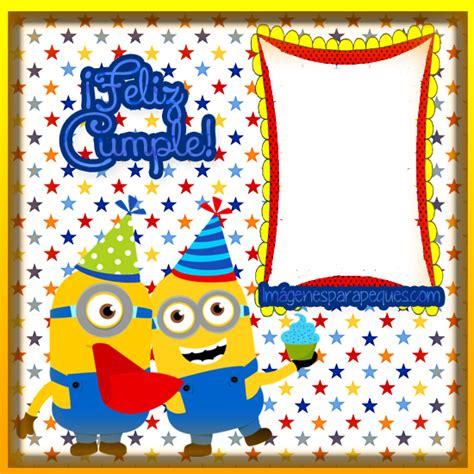 imagenes feliz cumpleaños de los minions im 225 genes de los minions para cumplea 241 os im 225 genes para peques