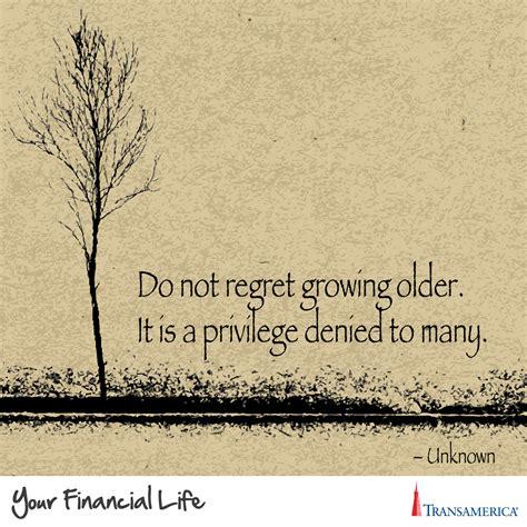 quotes do not regret quotesgram