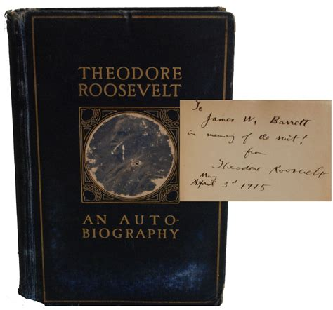 an autobiography by theodore roosevelt books lot detail theodore roosevelt inscribed autobiography