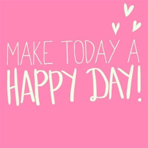 Happy Day 25 best ideas about happy day on positive