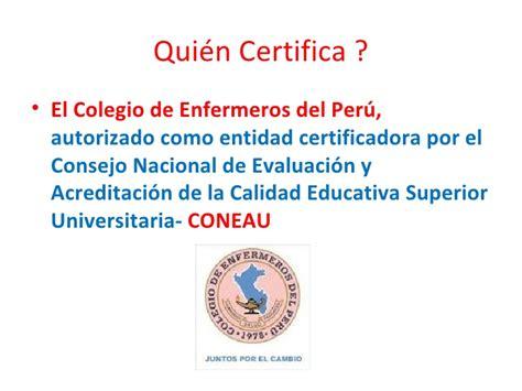 elecciones en el colegio de enfermeros del per consejo recertificaci 243 n en la especialidad de neonatolog 237 a cicat