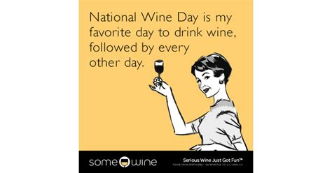 national wine day   favorite day  drink wine