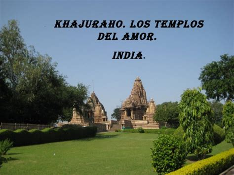 Exploring Khujaraho India by Khajuraho India