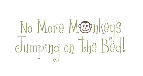 no jumping on the bed no more monkeys jumping on the bed vinyl wall decal by