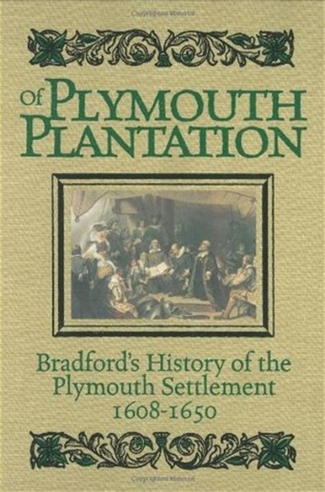 of plymouth plantation book 2 of plymouth plantation by william bradford reviews