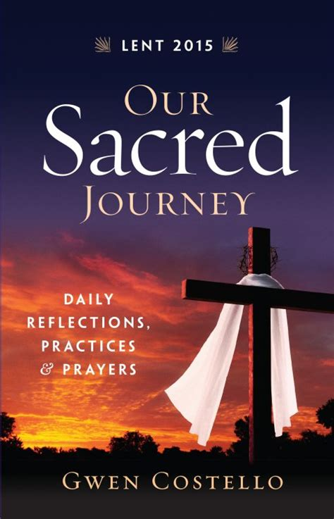 prayers for times reflections meditations and inspirations of and comfort books our sacred journey daily reflections practices and