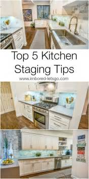 top 5 tips for staging your kitchen to sell i m bored