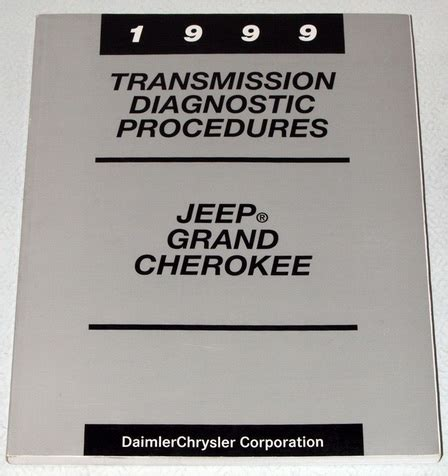 1999 Jeep Grand Limited Owners Manual Pdf 1999 Jeep Grand Laredo Transmission Diagnostic