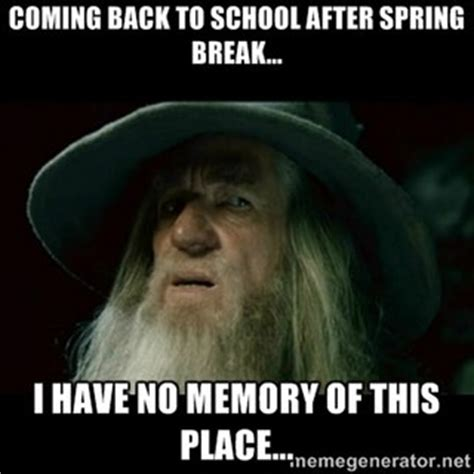 Teacher Spring Break Meme - 18 spring break memes for those who get time off and
