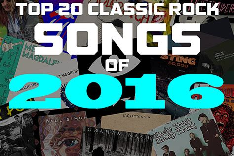 Top 20 Classic by Top 20 Classic Rock Songs Of 2016