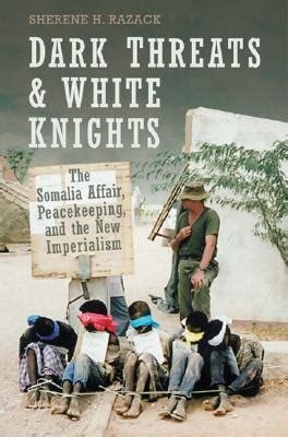 kill a novel white knights books threats and white knights the somalia affair