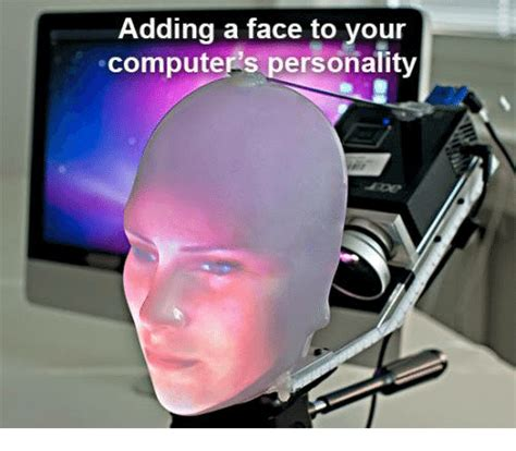 Add Meme Face To Photo - adding a face to your computers personality computers