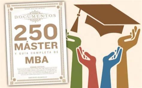 Master Mba Gratis by Mundoposgrado Mba M 225 Sters Y Rankings Con Asesor 237 A