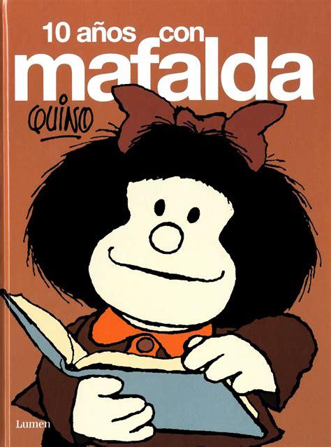 libro mafalda tome 7 161 paren el mundo que me quiero bajar la reina de los mares