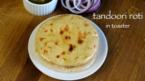 Toaster Roti tandoori roti recipe in toaster tandoori roti maker for home