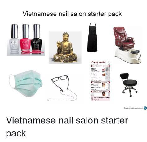Asian Nail Salon Meme - vietnamese nail salon starter pack o p fresh nails
