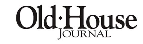 old house journal old house journal magazine subscriptions renewals gifts