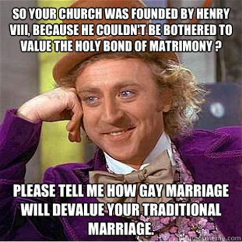 Henry Meme - so your church was founded by henry viii because he