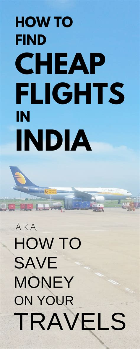 best site for plane tickets india travel tips asia how to book cheap flights in