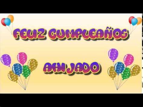 imagenes de feliz cumpleaños ahijado tarjeta animada de cumplea 241 os para ahijado youtube