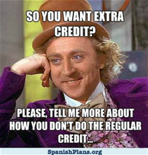 Classroom Memes - extra credit regular credit willy wonka meme