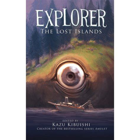 the explorer books explorer 2 the lost islands by kazu kibuishi reviews