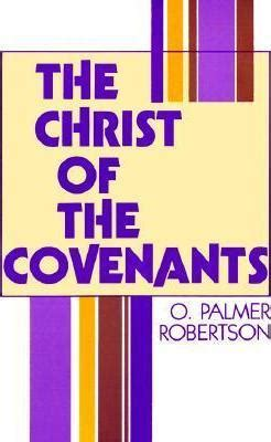 a new approach to studying the covenants of our fathers a harmony of genesis moses and abraham books of the covenants roberson op 9780875524184