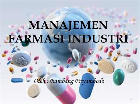 Manajemen Farmasi Industri By Bambang Priambodo pengantar mfi