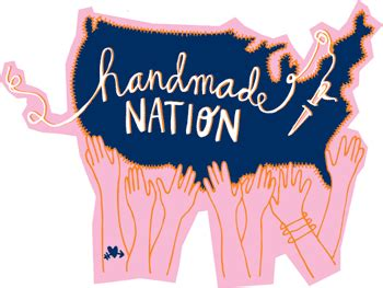Handmade Nation Documentary - west coast crafty