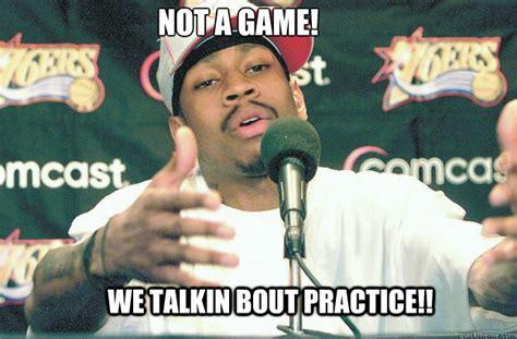 Ai Meme - we talkin about practice allen iverson practice