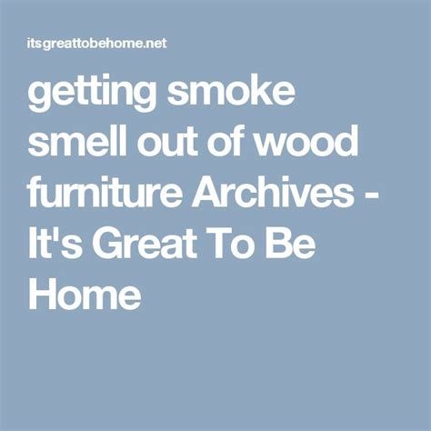 smoke smell out of couch 25 best ideas about smoke smell on pinterest cigarette