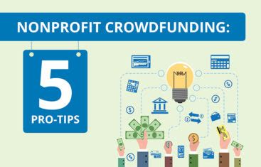 7 Tips For Forming A Non Profit by 5 Changing Pro Tips For Non Profit Crowdfunding