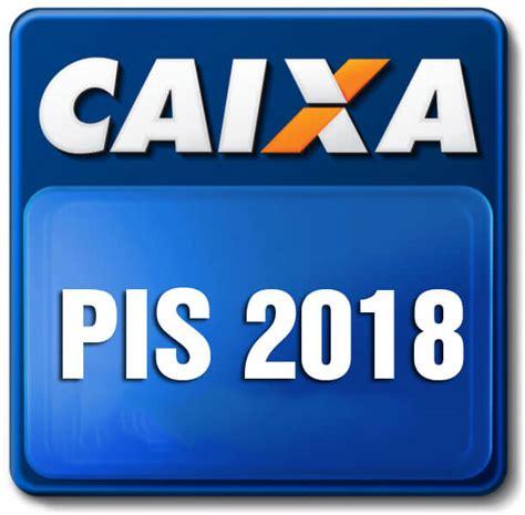 Calendario Do Pis 2017 E 2018 Pis 2018 Calend 225 Pis 2018 Valor Quem Tem Direito